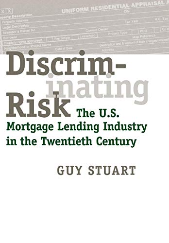Discriminating Risk: The U.S. Mortgage Lending Industry in the Twentieth Century (Best Bank For Mortgage Canada)