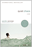 Quiet Chaos: A Novel