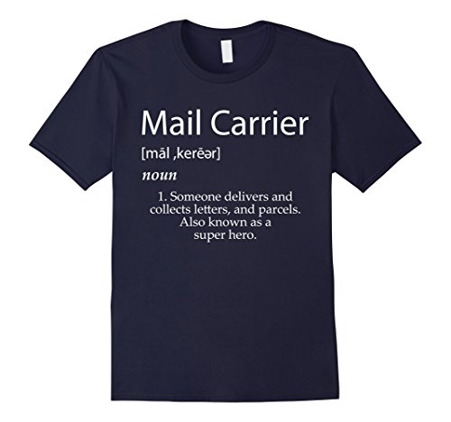 Mens Mail Carrier Definition Shirt - Best Mail Man Gift Idea XL Navy (Mail Carrier Costumes)