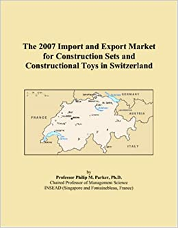 The 2007 Import and Export Market for Construction Sets and Constructional Toys in Switzerland