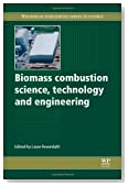 Biomass Combustion Science, Technology and Engineering (Woodhead Publishing Series in Energy)