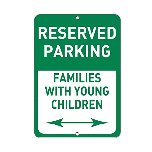 Reserved Parking Families With Young Children Bidirectional Aluminum METAL Sign 12 in x 18 in - Family Reserved Parking Sign