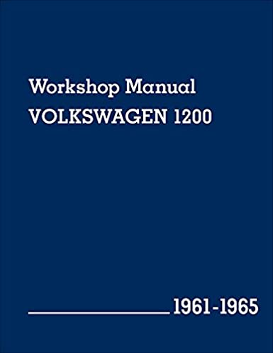 volkswagen 1200 workshop manual 1961 1965 volkswagen of america rh amazon com Chilton Manuals Tractor Service Manuals