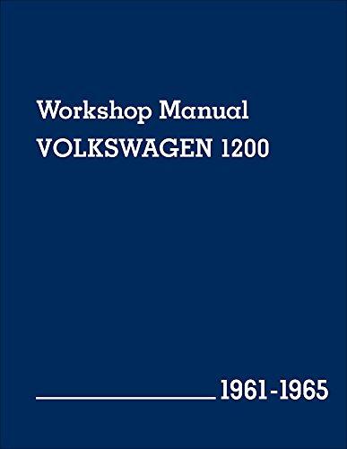 - Volkswagen 1200 Workshop Manual: 1961-1965