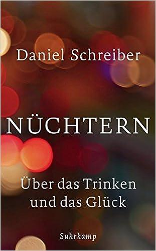 Daniel Schreiber: Nüchtern; Gay-Schriften alphabetisch nach Titeln