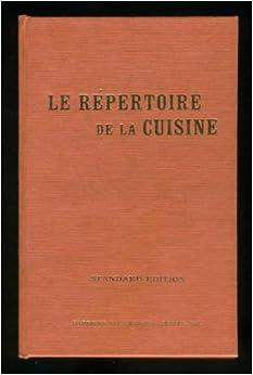 Le repertoire de la cuisine salnier louis 9780685326480 for Repertoire de la cuisine
