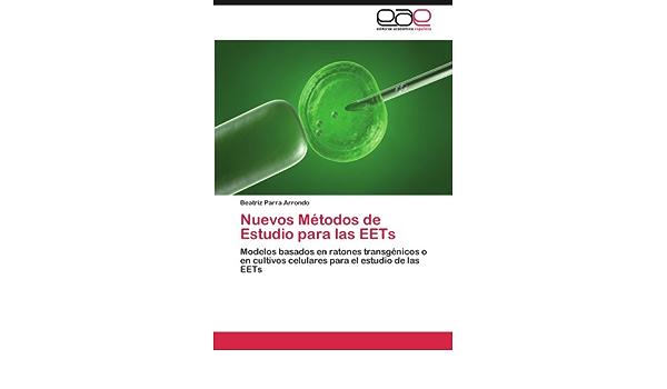 Nuevos Métodos de Estudio para las EETs: Amazon.es: Parra ...