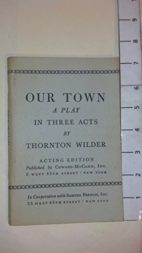 Our Town- A Play In Three Acts