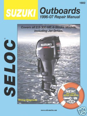 Seloc Suzuki 4-Stroke Outboard Engine Repair Manual, 1996-2007 (Manual Outboard Suzuki)