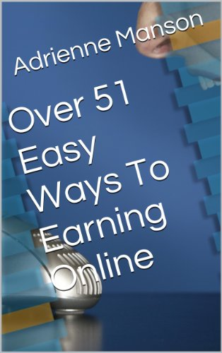 Over 51 Easy Ways To Earning Online