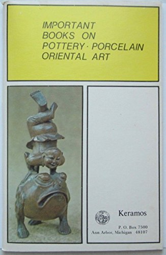 - Important Books on Pottery Porcelain and Oriental Art