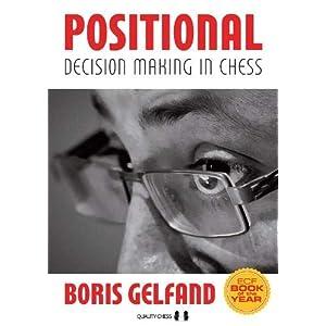 Gelfand, B: Positional Decision Making in Chess (Grandmaster Repertoire Series) 7
