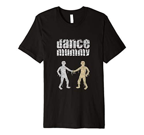 (Dance Mummy funny dance mom Halloween costume for mummies Premium T-Shirt)
