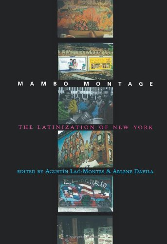 Mambo Montage: The Latinization of New York