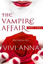 The Vampire Affair: Part Two: Billionaires After Dark