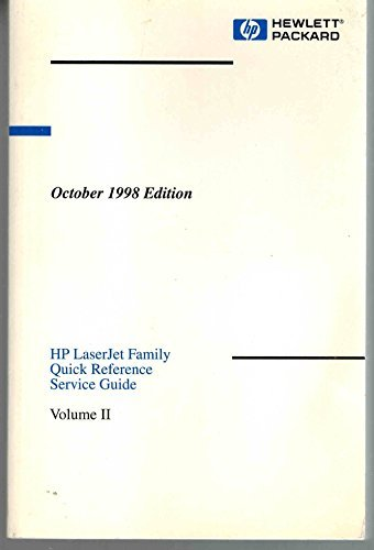 HP LaserJet Family Quick Reference Service Guide, Volume II, October 1998 Edition (4000, Companion, 5000, 3100 MFP, 8000, Mopier 240, 8100, 1100, 1100A series) Manual 5040-9069. (Series 3100 Laserjet)