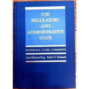 The Regulatory and Administrative Stat byTushnet pdf