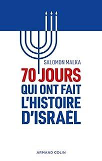 70 jours qui ont fait l'histoire d'Israël, Malka, Salomon