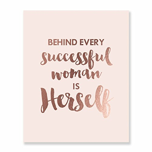 behind every successful woman herself