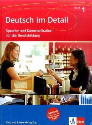 Deutsch im Detail. Sprache und Kommunikation für die Berufsbildung: Schülerband