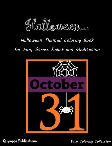 Halloween vol 2: Halloween Themed Coloring Book for Fun, Stress Relief and Meditation for $<!--$8.99-->