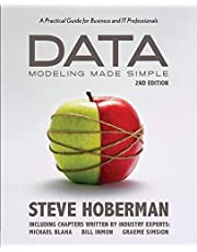 Data Modeling Made Simple, 2nd Edition