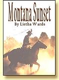 Montana Sunset by Lietha Wards