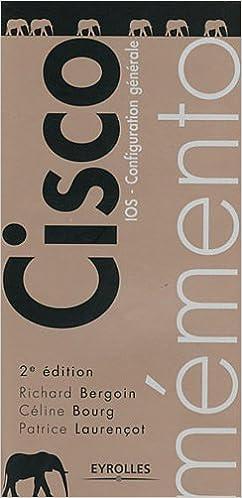 Cisco : IOS - Configuration générale