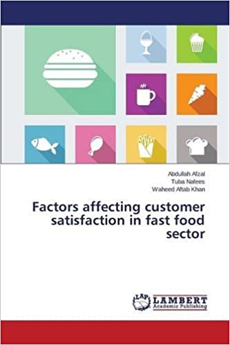 Book Factors affecting customer satisfaction in fast food sector