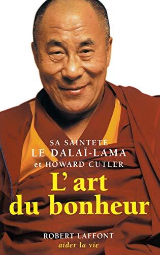 L'Art du bonheur (French Edition)