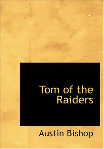 Tom of the Raiders: Tom of the Raiders pdf epub