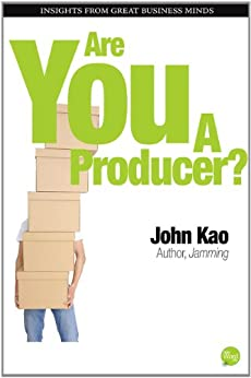 Are You a Producer? by [Kao, John]