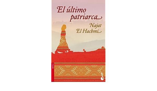 el ultimo patriarca najat el hachmi
