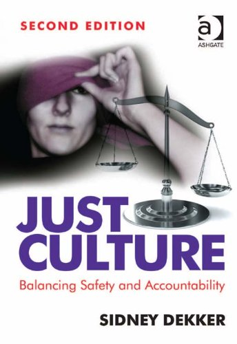 Download Just Culture: Balancing Safety and Accountability Pdf