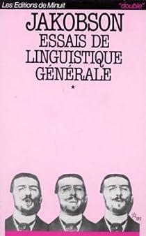 Essais de linguistique générale par Jakobson