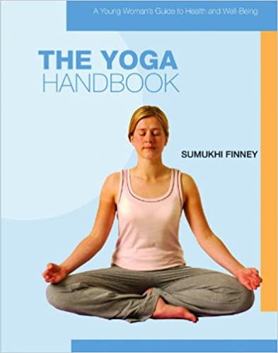 The Yoga Handbook (Young Woman's Guide to Health and Well-Being)