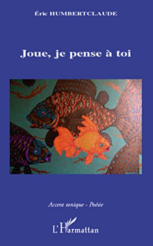 Amazoncom Joue Je Pense à Toi French Edition Ebook