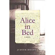 Alice in Bed: A Novel