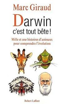 Darwin, c'est tout bête ! par Giraud