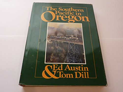 The Southern Pacific in Oregon for sale  Delivered anywhere in USA