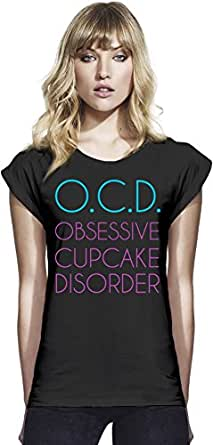 O.C.D. Obsessive Cupcake Disorder Funny Slogan Womens Continental Rolled Sleeve T-Shirt Large
