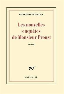 Les nouvelles enquêtes de Monsieur Proust