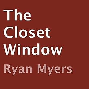 The Closet Window Audiobook