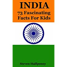 India: 73 Fascinating Facts For Kids