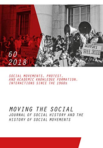 Price comparison product image Moving the Social 60 / 2018: Journal of social history and the history of social movements. Social movements,  protest and academic knowledge formation. Interactions since the 1960s