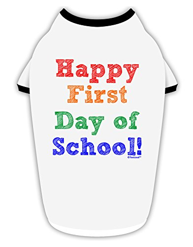 TooLoud Happy First Day of School Cotton Dog Shirt White with Black XL