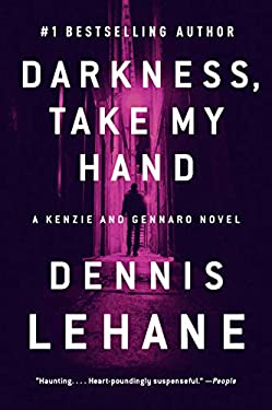 Darkness, Take My Hand (Patrick Kenzie and Angela Gennaro Book 2)