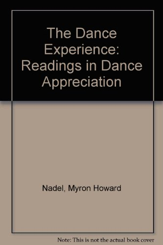 The Dance Experience: Readings in Dance Appreciation