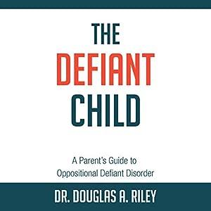 The Defiant Child Audiobook