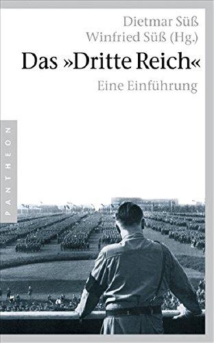 Das »Dritte Reich«: Eine Einführung